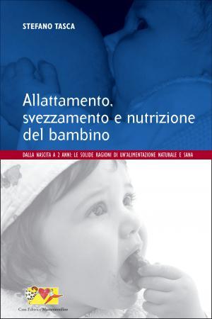 Allattamento, svezzamento e nutrizione del bambino