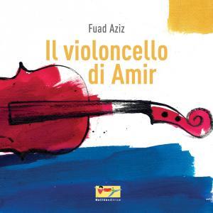 Copertina del libro Il violoncello di Amir