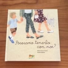 Possiamo tenerlo con noi? di Maria Grazia Anatra e Serena Mabilia